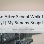 An After School Walk In Rhyl | My Sunday Snapshot