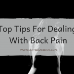 Top Tips For Dealing With Back Pain
