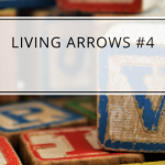 Living Arrows #4