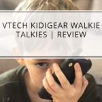 VTech KidiGear Walkie Talkies | Review
