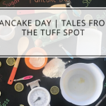 Pancake Day | Tales From The Tuff Spot
