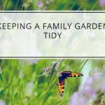 Keeping a Family Garden Tidy