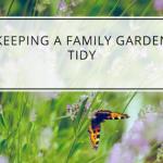 Keeping a Family Garden Tidy